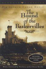 The Hound of the Baskervilles : Aladdin Classics - Arthur Conan Doyle