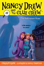 The Halloween Hoax : Nancy Drew and the Clue Crew - Carolyn Keene