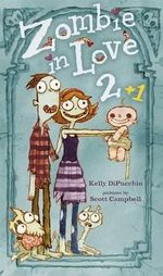 Zombie in Love 2 + 1 - Kelly S Dipucchio