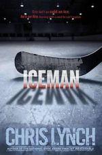 Iceman - Chris Lynch