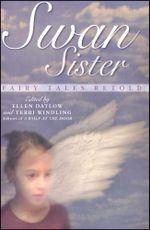 Swan Sister : Fairy Tales Retold