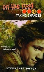 Taking Chances - Stephanie Doyon