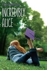 Incredibly Alice : Alice - Phyllis Reynolds Naylor