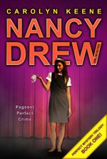 Pageant Perfect Crime : Book One in the Perfect Mystery Trilogy - Carolyn Keene
