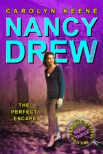 The Perfect Escape : Book Three in the Perfect Mystery Trilogy - Carolyn Keene