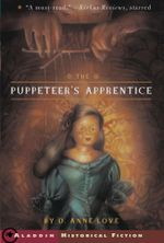 The Puppeteer's Apprentice - D. Anne Love