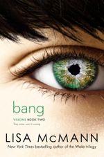 Bang : Visions - Lisa McMann
