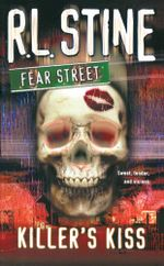 Killer's Kiss : Fear Street - R.L. Stine