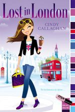Lost in London : mix - Cindy Callaghan