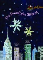 The Snowflake Sisters - J Patrick Lewis