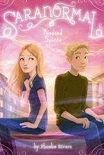 Kindred Spirits : An Incarnation Novel - Phoebe Rivers