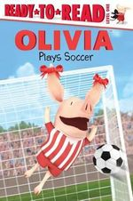 Olivia Plays Soccer - Jared Osterhold