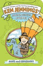 Maps and Geography : Ken Jennings? Junior Genius Guides - Ken Jennings