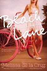 Beach Lane : A Blue Bloods Novel 1 - Melissa de La Cruz
