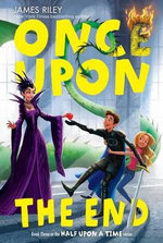 Once Upon the End : Half Upon a Time - James Riley