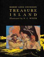 Treasure Island : Scribner Classics   - Robert Louis Stevenson