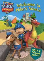 Welcome to Mike's World : Mike the Knight - To Be Announced
