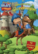 Adventures in Glendragon : Mike the Knight - Hit Entertainment