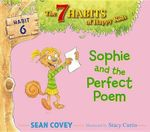 Sophie and the Perfect Poem : Habit 6 - Sean Covey