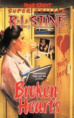 Broken Hearts : Fear Street Superchillers - R.L. Stine
