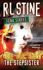 The Stepsister : Fear Street Superchillers - R.L. Stine