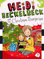Heidi Heckelbeck and the Christmas Surprise : Heidi Heckelbeck - Wanda Coven