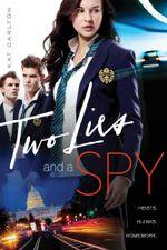 Two Lies and a Spy - Kat Carlton