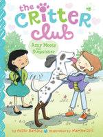 Amy Meets Her Stepsister : The Critter Club - Callie Barkley