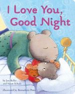 I Love You, Good Night : Lap Edition - Jon Buller