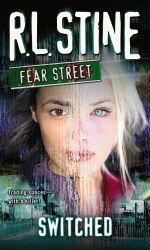 Switched : Fear Street - R.L. Stine
