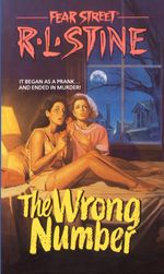 The Wrong Number : Fear Street Superchillers - R.L. Stine