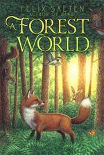 A Forest World : Bambi's Classic Animal Tales - Felix Salten