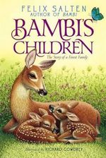 Bambi's Children : The Story of a Forest Family - Felix Salten