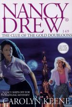 The Clue of the Gold Doubloons : Nancy Drew - Carolyn Keene