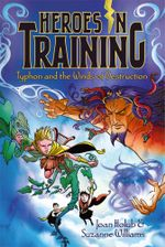 Typhon and the Winds of Destruction : Heroes in Training - Joan Holub