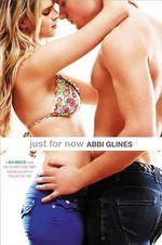 Just for Now : Sea Breeze Novels - Abbi Glines