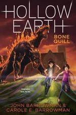 Bone Quill : Hollow Earth - John Barrowman