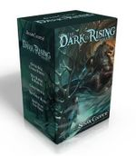 The Dark Is Rising Sequence : Over Sea, Under Stone; The Dark Is Rising; Greenwitch; The Grey King; Silver on the Tree - Susan Cooper