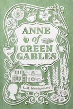 Anne of Green Gables - L. M. Montgomery