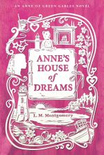 Anne's House of Dreams - L. M. Montgomery