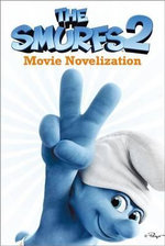 The Smurfs 2 Movie Novelization - To Be Announced