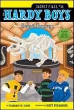 Fossil Frenzy : Hardy Boys: The Secret Files - Franklin W. Dixon