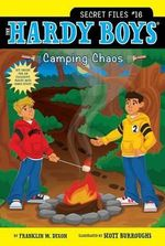 Camping Chaos : Hardy Boys : The Secret Files : Book 16 - Franklin W. Dixon