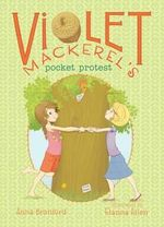 Violet Mackerel's Pocket Protest - Anna Branford