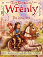 The Lost Stone : Kingdom of Wrenly - Jordan Quinn