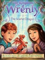 The Scarlet Dragon : Kingdom of Wrenly - Jordan Quinn