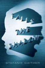 Falls the Shadow - Stefanie Gaither