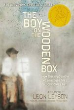 The Boy on the Wooden Box : How the Impossible Became Possible . . . on Schindler's List - Leon Leyson