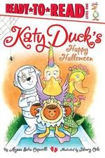 Katy Duck's Happy Halloween - Alyssa Satin Capucilli