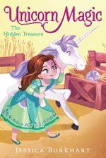 The Hidden Treasure : Unicorn Magic - Jessica Burkhart